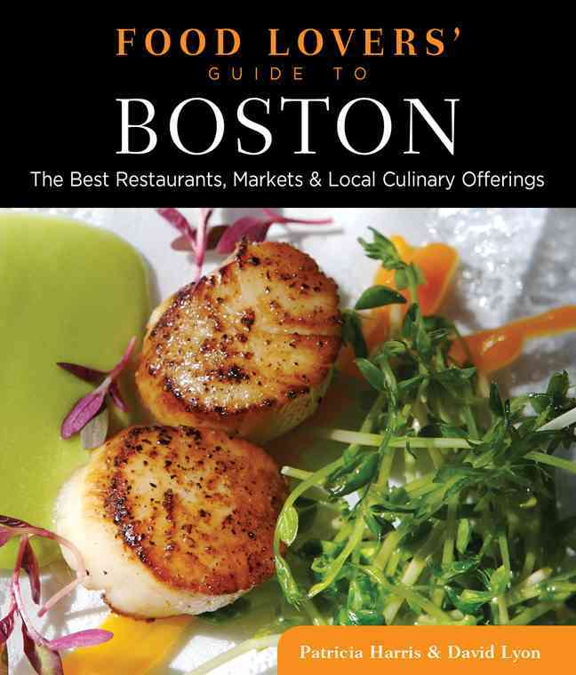 Food Lovers' Guide to Boston By Lyon, David/ Harris, Patricia